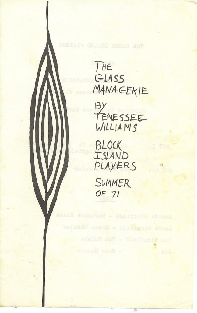 The playbill from The Glass Menagerie written by Tennessee Williams presented by the Block Island Players.